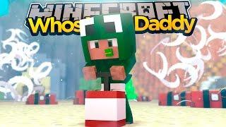 Minecraft - WHO'S YOUR DADDY? BIKINI BOTTOM!