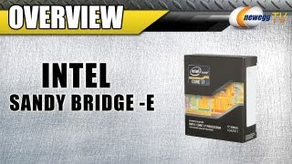 Newegg TV_ The Intel Sandy Bridge-E Core i7 3960X 3930K CPUs & Socket 2011 X79 Platform