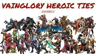 VAINGLORY HEROIC TIES - The Full Story