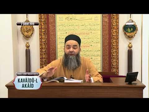 Cübbeli Ahmet Hoca ile Kavâidü-l Akâid Dersi 11. Bölüm 2 Şubat 2018