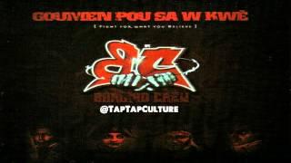 Barikad Crew -- Goumen Pou Sa W Kwè (Official Full Album)