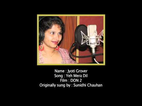 Yeh Mera Dil Pyar Ka Deewana - Jyoti Grover video