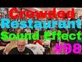 Crowded Restaurant Sound Effect #98 thumbnail