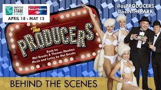 American Stage in the Park: The Producers - Behind the Scenes