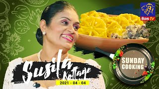 Sunday Cooking with Susila Kottage | 04 - 04 - 2021