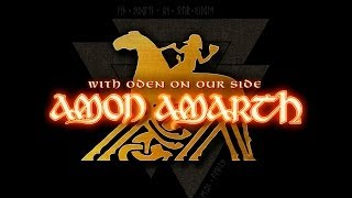 Watch Amon Amarth With Oden On Our Side video