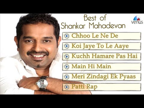 Hits Of Shankar Mahadevan (Jukebox)