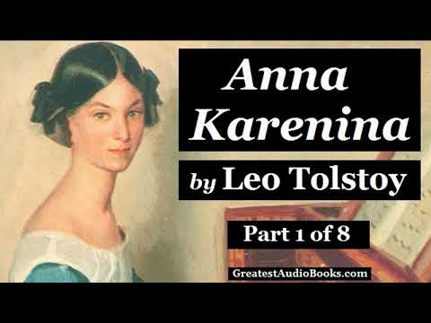 ANNA KARENINA by Leo Tolstoy - Part 1 - FULL AudioBook | Greatest Audio Books