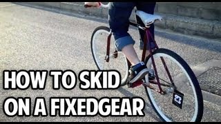 How To Skid On A Fixed Gear (With Straps)