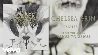 Chelsea Grin - Ashes