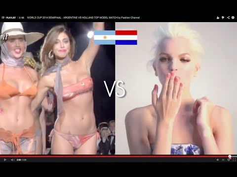 WORLD CUP 2014 SEMIFINAL - ARGENTINE VS HOLLAND TOP MODEL MATCH by Fashion Channel