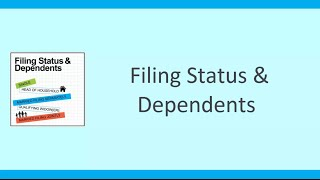 Filing Status and Dependents