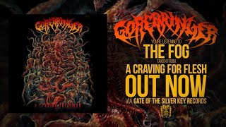 GOREBRINGER - A CRAVING FOR FLESH [OFFICIAL ALBUM STREAM] (2019) SW EXCLUSIVE