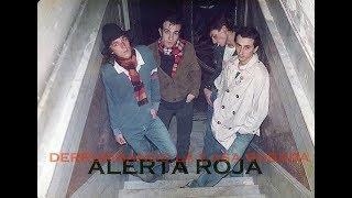 Alerta Roja- Derrumbando la casa Rosada (1983) FULL ALBUM  / disco original y remasterizado