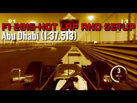 F1 2015 Gameplay Hot Lap and Setup - Abu Dhabi (1:37.513)