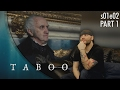 Taboo: S01e02 Part1 REACTION