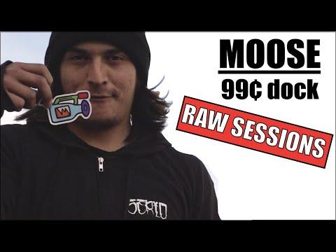 Moose 99¢ Dock (RAW UNEDITED BONUS)