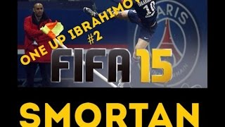 Fifa 15 | 1UP Zlatan IBRAHIMOVIC