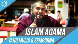 Islam Agama Yang Mulia & Sempurna - Ustaz Subhan Bawazier ᴴᴰ