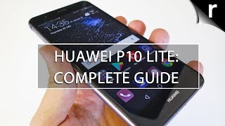 Huawei P10 Lite: A Complete Guide