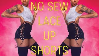 Lace Up Shorts | No Sew
