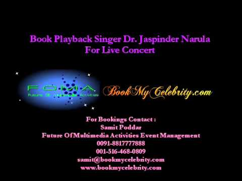 Dr  Jaspinder Narula - Book Playback Singer Performer for live...