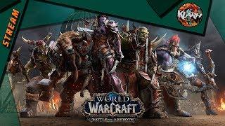 World of Warcraft - Стрим - новое дополнение 8.1 щупаем и смотрим!