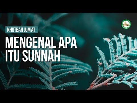 Mengenal Apa Itu Sunnah - Ustadz Faishal S.Pd.I