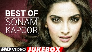 Sonam Kapoor Songs 2017 Birthday Special Video Jukebox 2017 New Hindi Songs