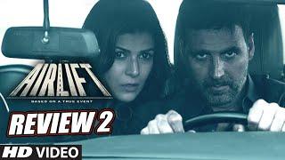 Airlift Review Promo 2 l Akshay Kumar l Nimrat Kaur l In Cinemas Now