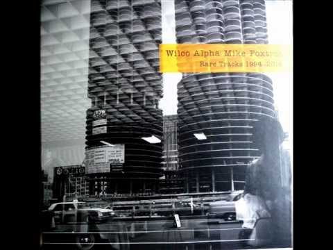 Wilco - Childlike And Evergreen Demo