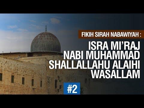 Isra Miraj Nabi Muhammad Shallallahu alaihi wasallam #2  - Ustadz Ahmad Zainuddin Al Banjary