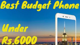 Best Budget Phone 2019 | Best budget phone Under Rs. 6000 | budget phone| ||Whats Trending||