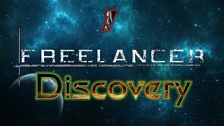 Let's Play Freelancer: Discovery - E1 - This Is Amazing!