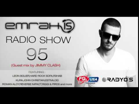 Emrah Is Radio Show - Episode 95 (Guest Mix by JIMMY CLASH)