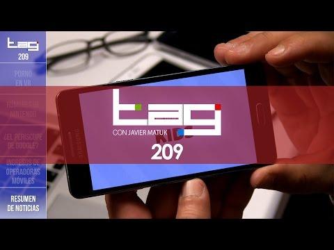 TAG #209: YouTube Kids, Porno en VR, mercado de Telcel, Movistar, AT&T y el futuro de Nintendo...