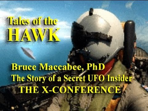 Tales of the Hawk - A Secret UFO Insider - Bruce Maccabee, PhD LIVE at the X-Conference