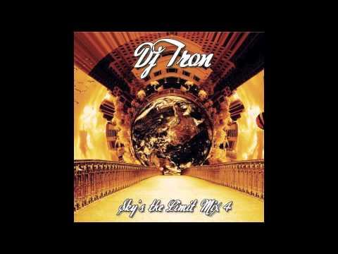 DJ Tron - Sky's the Limit Mix 4