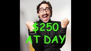 ✅ $250/DAY ✅ Ways to make money online 2018 (How to make money online) ✅