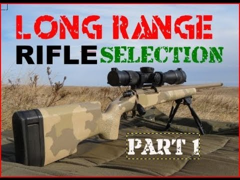 SNIPER 101 Part 12 - Rifle Selection (1/2) - Rex Reviews