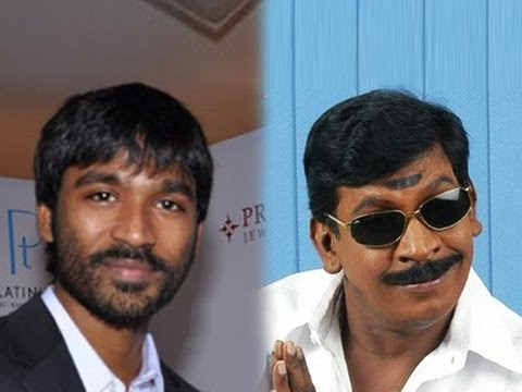 Reports says Vadivelu will act in Dhanush's Film