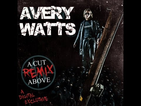 Avery Watts - a Cut Above (remix) - Song With Lyrics video