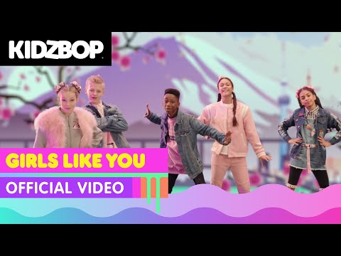 KIDZ BOP Kids - Girls Like You  [KIDZ BOP 2019]