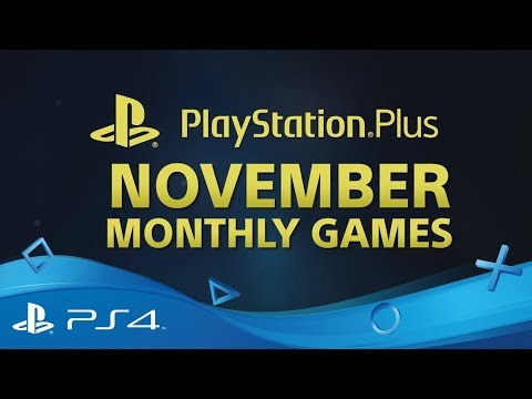 PlayStation Plus | Monthly Games for November 2017 | PS4