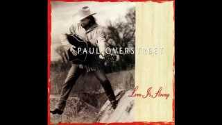 Watch Paul Overstreet Lord She Sure Is Good At Loving Me video