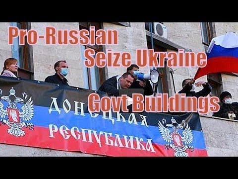 PRO RUSSIAN protesters SEIZE govt buildings in UKRAINE's DONETSK, Lugansk & KHARKOV