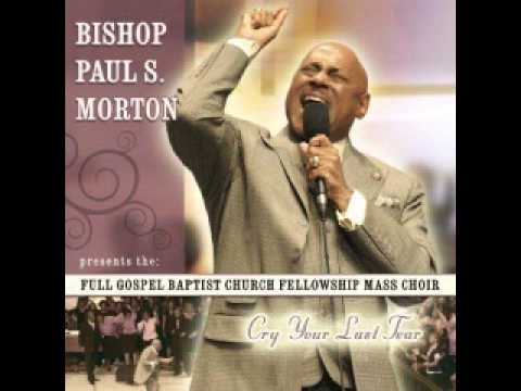 Bishop Paul S. Morton - I Am What You See video