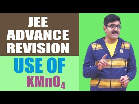 Use Of KMnO4 Revision JEE-Advanced 2017