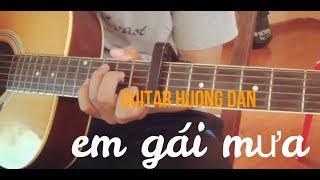 EM GÁI MƯA - HƯƠNG TRÀM GUITAR HƯỚNG DẪN (guitar tutorial)