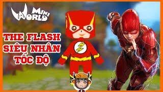 Cách nhận skin siêu anh hùng tốc độ the flash trong mini world